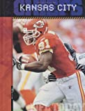 img - for The History of the Kansas City Chiefs (NFL Today) (NFL Today (Creative Education Hardcover)) by Brian Hawkes (2005-08-31) book / textbook / text book
