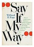 Say It My Way, Willard R. Espy, 0385131011