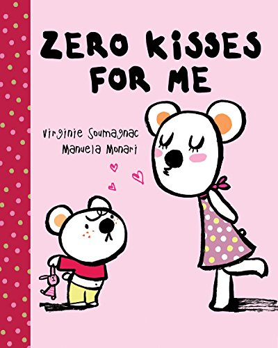 Image of Zero Kisses for Me