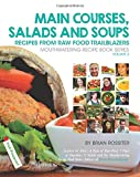 Main Courses, Salads and Soups, Brian Rossiter, 1497547857
