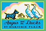 Angus and the Ducks, Marjorie Flack, 0613044827