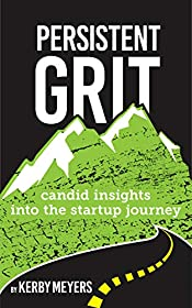 Persistent Grit: Candid insights into the startup journey
