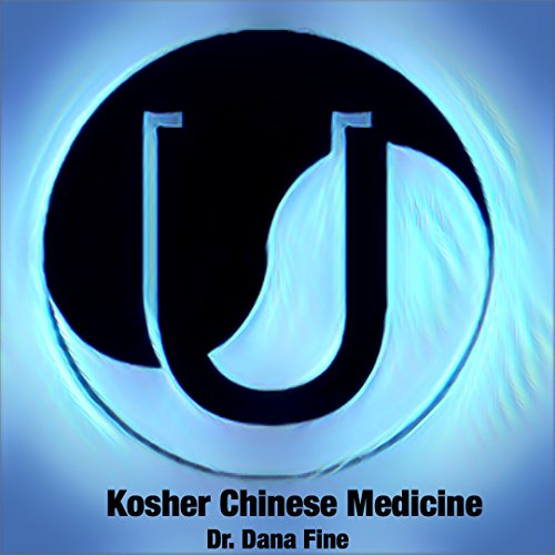 Kosher Chinese Medicine : How the Torah is a Book of Health through Chinese Medical Theory