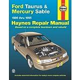 Ford Taurus & Mercury Sable, 1986 thru 1995 (Haynes Automotive Repair Manual)