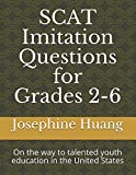 img - for SCAT Imitation Questions for Grades 2-6: On the way to Talented Youth Education in the United States book / textbook / text book