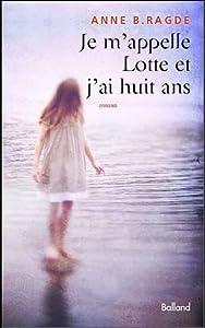 """Afficher """"Je m'appelle Lotte et j'ai huit ans"""""""