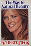 The Way to Natural Beauty, Cheryl Tiegs, 0671248944
