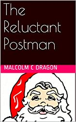The Reluctant Postman (English Edition)