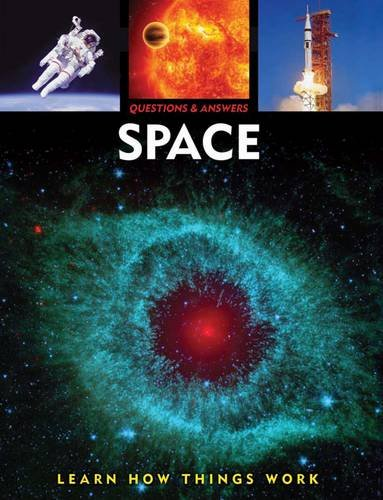 questions answers space learn how things work capella