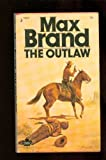 The Outlaw, Max Brand, 0671834169