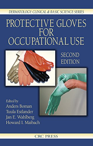 Download Protective Gloves for Occupational Use, Second Edition (Dermatology: Clinical & Basic Science) Pdf