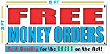 FREE MONEY ORDERS All Weather Full Color Banner Sign