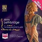 The Gamekeeper's Lady   Ann Lethbridge