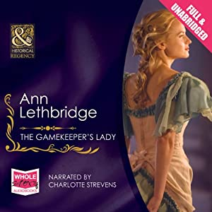 The Gamekeeper's Lady Audiobook