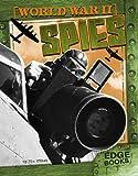 World War II Spies, Tim O'Shei, 1429613076