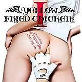 YELLOW FRIED CHICKENz I(DVD付B)
