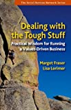 Dealing with the Tough Stuff, Margot Fraser and Lisa Lorimer, 1576756653