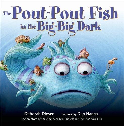 The Pout-Pout Fish in the Big-Big Dark (A Pout-Pout Fish (Nice Fish)