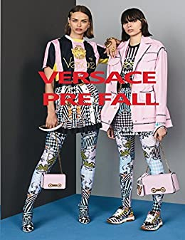 VERSACE Pre Fall - Kindle edition by Sunny Chanday. Arts ... 389ca63ef0b29