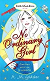 No Ordinary Girl, A. M. Goldsher, 0755358589