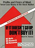 If It Doesn't Go up Don't Buy It, Albert W. Thomas, 0967155312