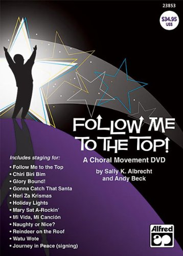 DVD : Andy Beck - Follow Me To The Top! A Choral Movement (DVD)