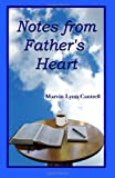 Notes from Father's Heart, Marvin Lynn Cantrell, 0984839801