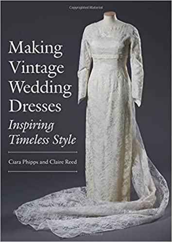 1940s Style Wedding Dresses | Classic Wedding Dresses Making Vintage Wedding Dresses: Inspiring Timeless Style £25.00 AT vintagedancer.com