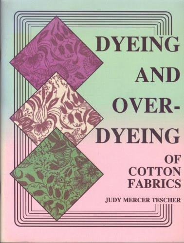 Dyeing and Over-dyeing of Cotton Fabrics