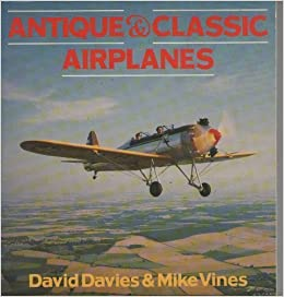 Book Antique and Classic Airplanes (Osprey Colour Series) by David Davies (1985-09-02)