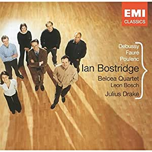 Ian Bostridge - Songs of Faure, Debussy & Poulenc