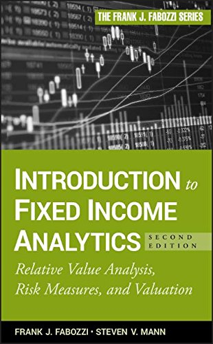 Introduction to Fixed Income Analytics: Relative Value Analysis, Risk Measures and Valuation by Brand: Wiley