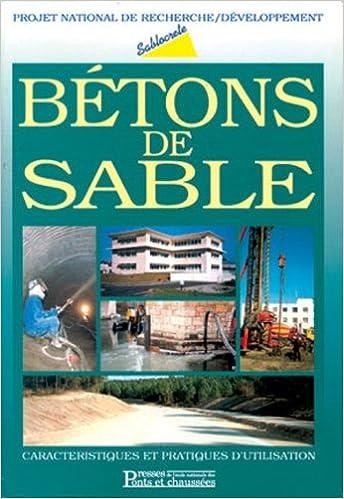 Livre gratuits Bétons de sable : Caractéristiques et pratiques d'utilisation pdf ebook