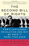 The Second Bill of Rights, Cass R. Sunstein, 0465083331