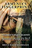 img - for Armenia's Fingerprint: A Family's Fight Against Genocide During WWI book / textbook / text book