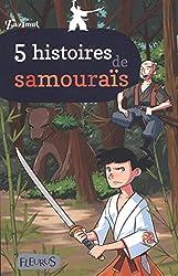 5 histoires de samouraïs