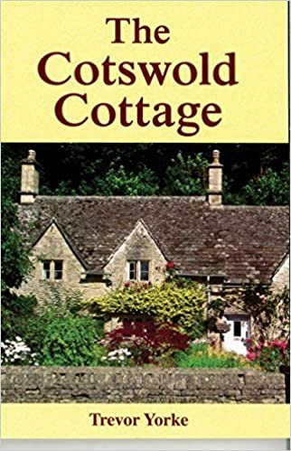 The Cotswold Cottage by Trevor Yorke (2015-05-19)