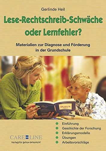 Lese-Rechtschreib-Schwäche oder Lernfehler?: Materialien zur Diagnose und Förderung in der Grundschule