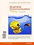 Business Communication Today, Student Value Edition Plus 2014 MyBCommLab with Pearson EText -- Access Card Package, Bovee, Courtland L. and Thill, John V., 0133816486