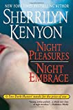 Night Pleasures/Night Embrace (Dark-Hunter Novels Books 2 and 3)