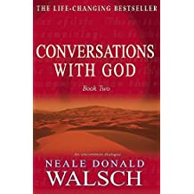 Conversations With God: An Uncommon Dialogue (Bk.2)