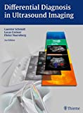 Differential Diagnosis in Ultrasound Imaging, Schmidt, Guenter, 3131318929
