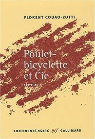 Poulet-bicyclette et Cie par Florent Couao-Zotti
