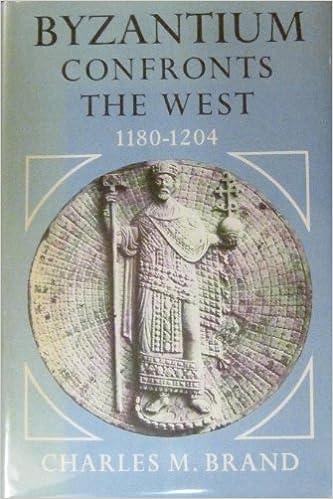 Byzantium Confronts the West, 1180-1204