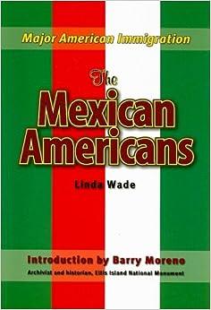 The Mexican Immigrants por Linda Wade epub