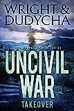 Uncivil War: Takeover