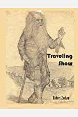 Traveling Show by Zucker, Robert Edward (2013) Paperback Paperback