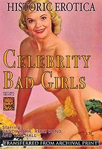 Celebrity Bad Girls