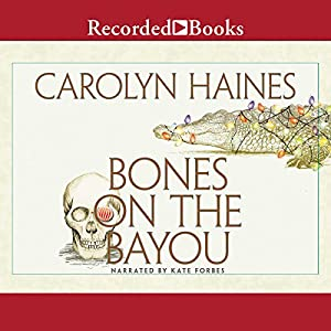 Bones on the Bayou Audiobook