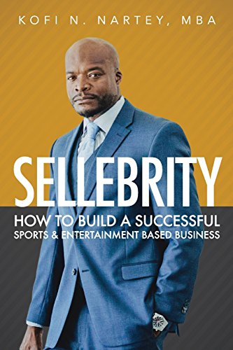 Sellebrity: How to Build a Successful Sports & Entertainment Based Business (The Best Of Nicole Aniston)